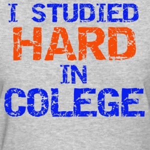 Studied Hard - Women's T-Shirt