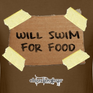 Will Swim For Food - Men's T-Shirt