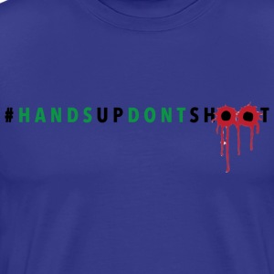 Boss Playa Hands Up Dont Shoot (Transparent) T-Shirts - Men's Premium T-Shirt
