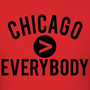 Chicago  Everybody T-Shirts - Men's T-Shirt