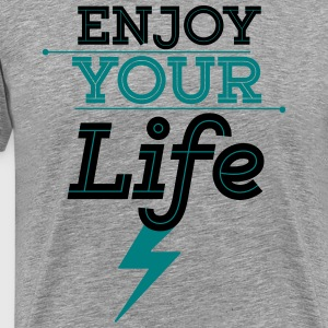 Enjoy Life  T-Shirts - Men's Premium T-Shirt