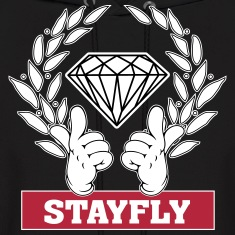 Stay Fly Hoodies