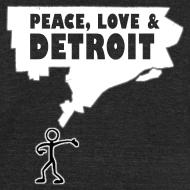 Design ~ Peace, Love and Detroit