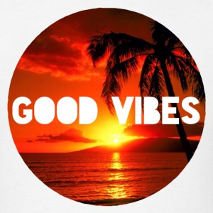 Good Vibes T-Shirts - Men's T-Shirt