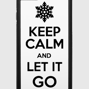 Keep Calm And Let It Go Accessories - iPhone 6/6s Rubber Case