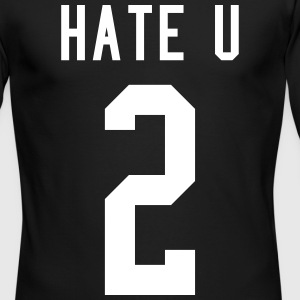 Hate U Long Sleeve Shirts - Men's Long Sleeve T-Shirt by Next Level