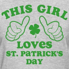 This Girl Loves St. Pat's Women's T-Shirts