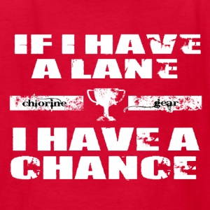If I have a Lane... Kids' Shirts - Kids' T-Shirt