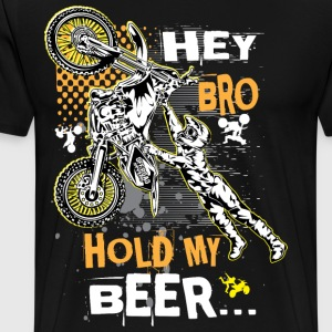 Hold My Beer Motocross T-Shirts - Men's Premium T-Shirt