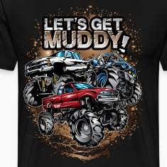 Let's Get Mega Muddy T-Shirts