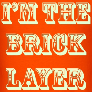 BRICK LAYER (HUSBAND) - S5 T-Shirts - Men's T-Shirt