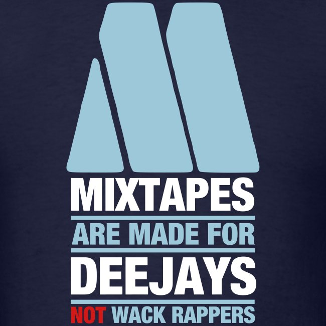 Mixtapes Are For Deejays