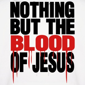 NOTHING BUT THE BLOOD OF JESUS - Men's Hoodie