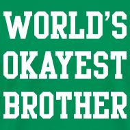 Design ~ World's Okayest Brother