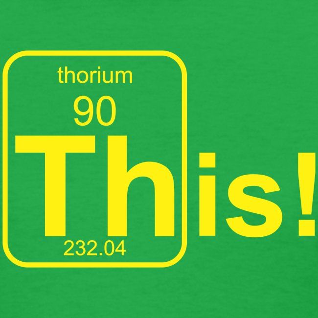Thorium This! B f