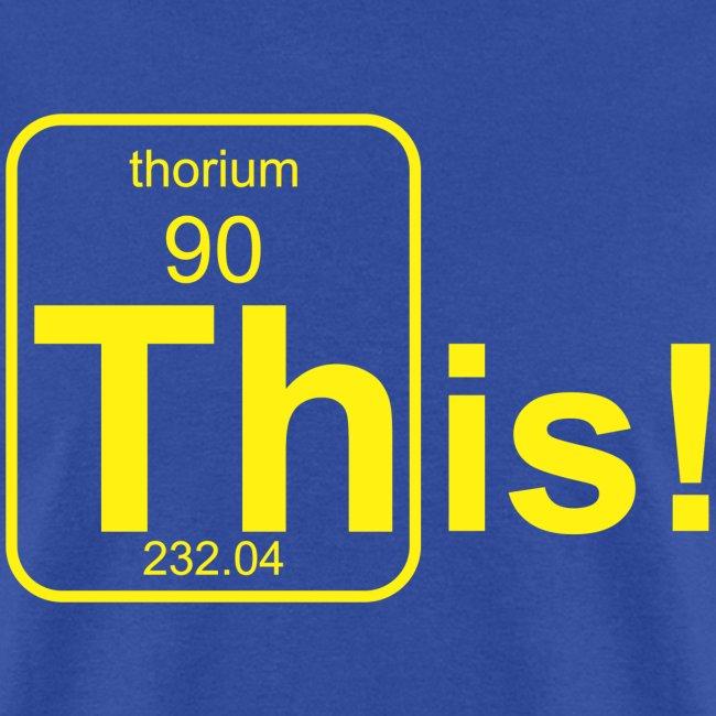 Thorium This! B