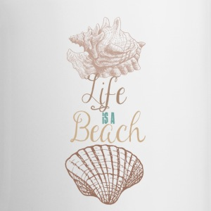 Life is a Beach - Coffee/Tea Mug