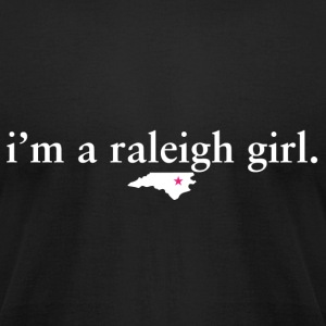 Raleigh Girl Pride Proud T-Shirt Tee Top Shirt T-Shirts - Men's T-Shirt by American Apparel