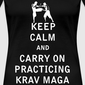 Keep Calm and Carry On Practicing Krav Maga - Women's Premium T-Shirt