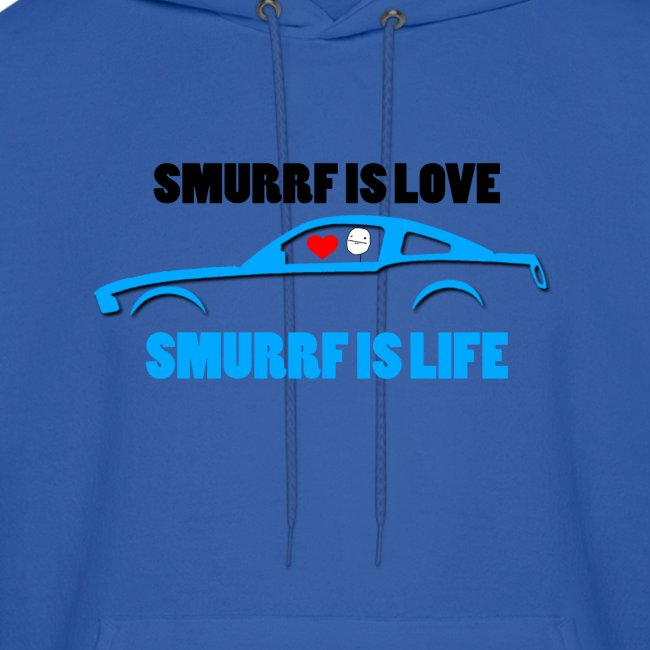 Smurrf is Love,Smurrf is Life