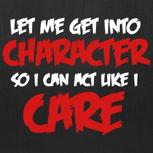 Get Into Character/Like I care Bags & backpacks - Tote Bag