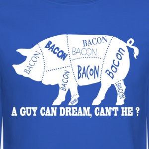 PIG CHART, A Guy Can Dream Bacon T-Shirt Design - Crewneck Sweatshirt