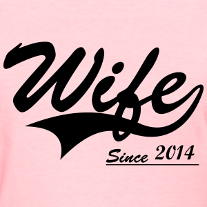 Wife Since _____ Women's T-Shirts - Women's T-Shirt