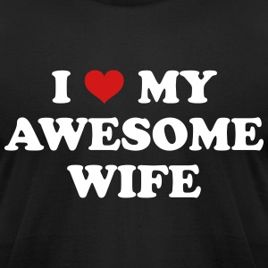 I Love My Wife T-Shirts - Men's T-Shirt by American Apparel