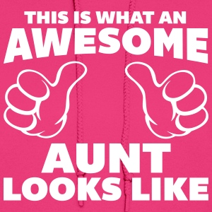 Awesome Aunt Looks Like Hoodies - Women's Hoodie