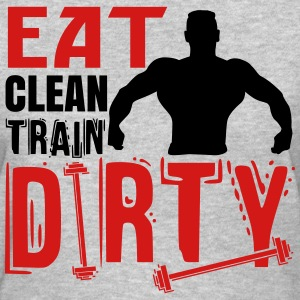 Eat clean, train dirty Women's T-Shirts - Women's T-Shirt