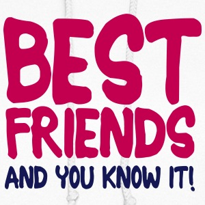 best friends and you know it ii 2c Hoodies - Women's Hoodie