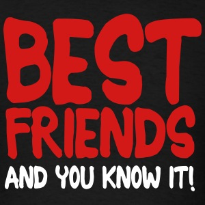 best friends and you know it ii 2c T-Shirts - Men's T-Shirt