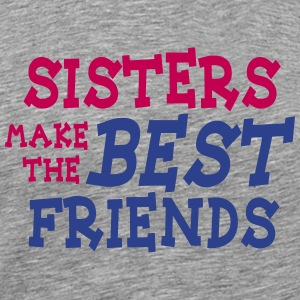 sisters make the best friends 2c T-shirts - T-shirt premium pour hommes
