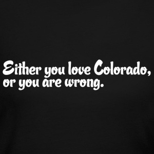 Colorado Love Pride Proud T-Shirt Tee Top Shirt Long Sleeve Shirts - Women's Long Sleeve Jersey T-Shirt