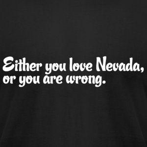 Nevada Love Pride Proud T-Shirt Tee Top Shirt T-Shirts - Men's T-Shirt by American Apparel