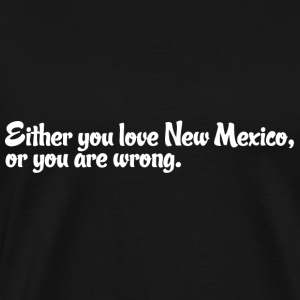 New Mexico Love Pride Proud T-Shirt Tee Top Shirt T-Shirts - Men's Premium T-Shirt