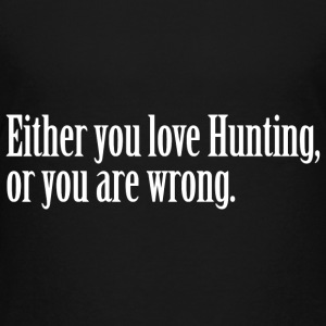 Hunting Love Pride Proud T-Shirt Tee Top Shirt Kids' Shirts - Kids' Premium T-Shirt