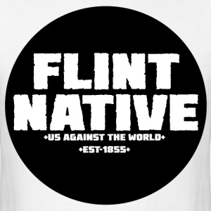 Flint Native (Flint, MI) - Men's T-Shirt