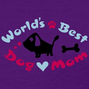 World's best dog mom Women's T-Shirt - Women's T-Shirt