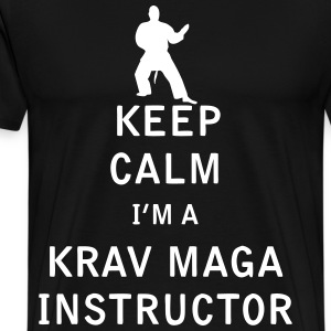 Keep Calm I'm a Krav Maga Instructor - Men's Premium T-Shirt