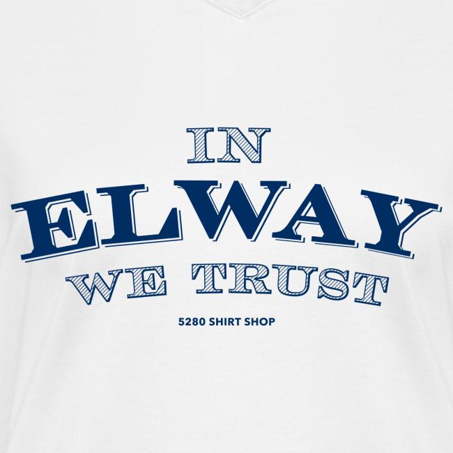 In Elway We Trust - Ladies - V-Neck - NP