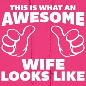 Awesome Wife Looks Like Hoodies - Women's Hoodie