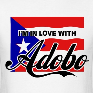 I'M IN LOVE WITH ADOBO - Parody COCO Song T-Shirt - Men's T-Shirt