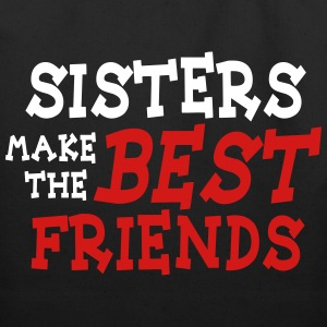 sisters make the best friends 2c Bags & backpacks - Eco-Friendly Cotton Tote