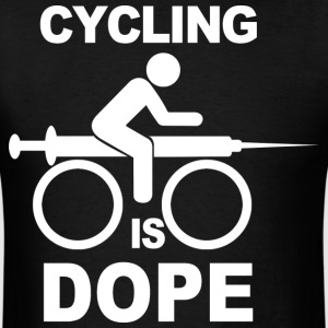 Cycling Is Dope - Men's T-Shirt