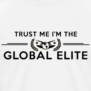 CS:GO TRUST ME I'M THE GLOBAL ELITE T-Shirts - Men's Premium T-Shirt