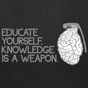 Knowledge is a weapon Bags & backpacks - Tote Bag