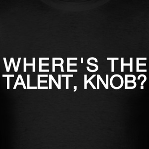 Talent Knob T-shirt - Men's T-Shirt
