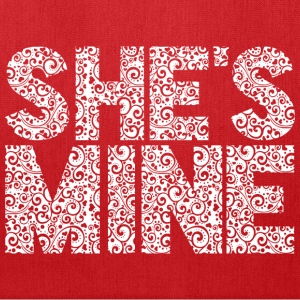 She's Mine Bags & backpacks - Tote Bag