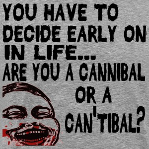 Are You a Cannibal? T-Shirts - Men's Premium T-Shirt
